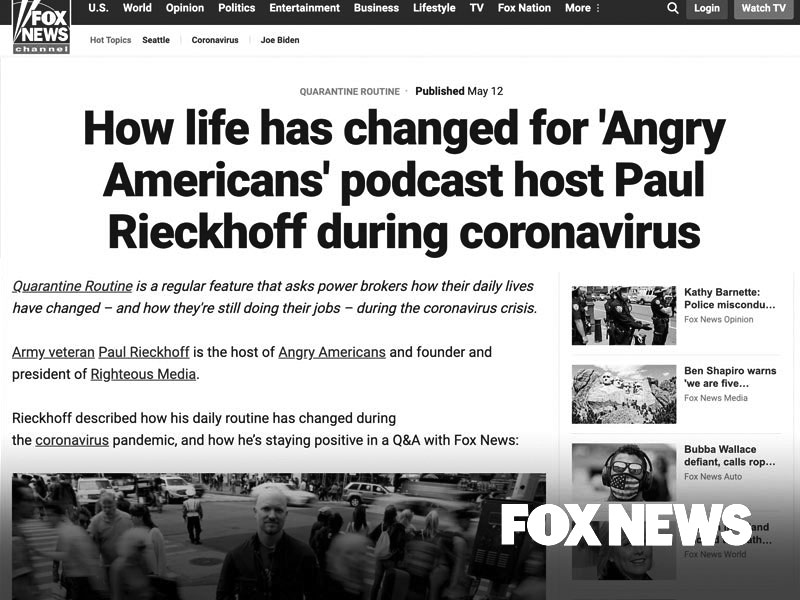 Fox News: How life has changed for 'Angry Americans' podcast host Paul Rieckhoff during coronavirus