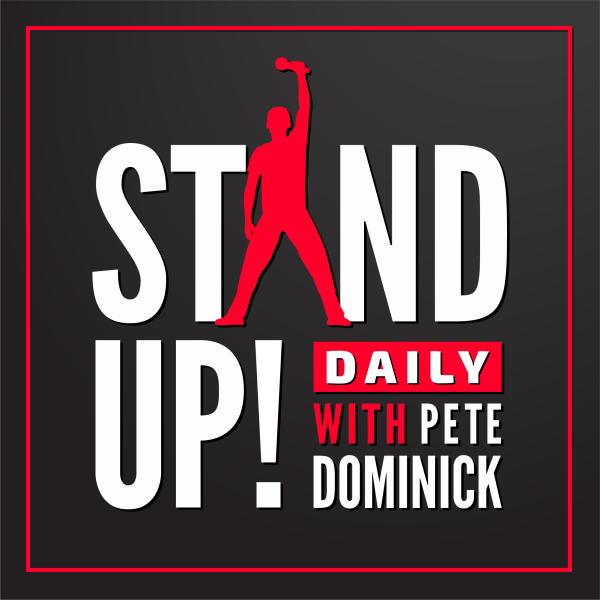 Stand Up! with Pete Dominick - June 29, 2021